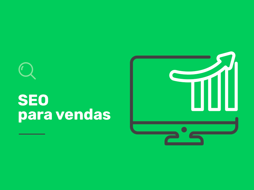 Vender mais no e-commerce? Entenda a importância do SEO